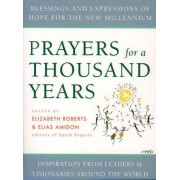 Prayers for a Thousand Years by Elizabeth Roberts
