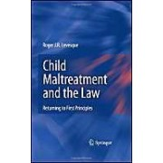 Child Maltreatment And The Law