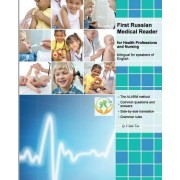 First Russian Medical Reader for Health Professions and Nursing by Vlada Tao