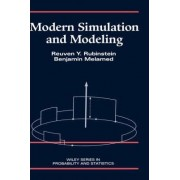 Modern Simulation and Modeling by Reuven Y. Rubinstein