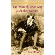 The Picture of Dorian Gray and Other Writings by Oscar Wilde by Oscar Wilde