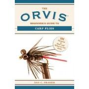 The Orvis Beginner's Guide to Carp Flies by Dan C. Frasier