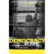 Democracy at Risk by Jeff Gates