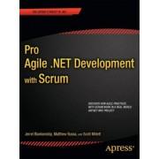 Pro Agile .NET Development with SCRUM by Scott Millett