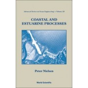 Coastal and Estuarine Processes by Peter Nielsen