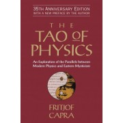 The Tao of Physics by Professor Fritjof Capra