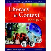 Literacy in Context for AQA A by John O'Connor