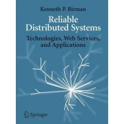 Reliable Distributed Systems by Amy Elser