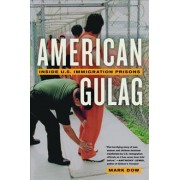American Gulag by Mark Dow