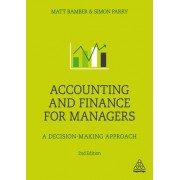 Accounting and Finance for Managers: A Decision-Making Approach