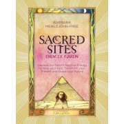 Sacred Sites Oracle Cards: Harness our Earth's Spiritual Energy to Heal your Past, Transform your Present and Shape your Future by Barbara Meiklejohn-Free