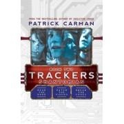 Trackers Book 2: Shantorian by Patrick Carman