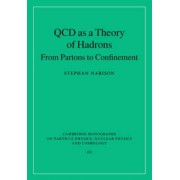 QCD as a Theory of Hadrons by Stephan Narison