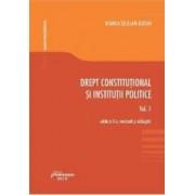 Drept constitutional si institutii politice Vol.1 - Bianca Selejan-Gutan