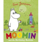 Moomin and the Birthday Button by Tove Jansson