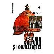 Istoria culturii si civilizatiei Vol. IV-V