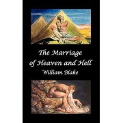 The Marriage of Heaven and Hell (Text and Facsimiles) by William Blake