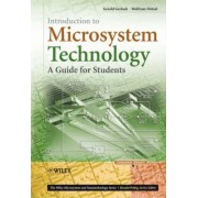 Introduction to Microsystem Technology by Gerald Gerlach
