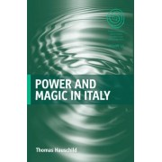 Power and Magic in Italy by Thomas Hauschild