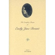 The Complete Poems of Emily Jane Bronte by Emily Bronte