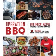 Operation BBQ: 500 Smokin Recipes from Grand Champion Winning Competition Teams