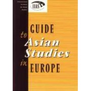 Guide to Asian Studies in Europe by International Institute for Asian Studies