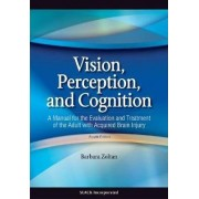 Vision, Perception, and Cognition by Barbara Zoltan