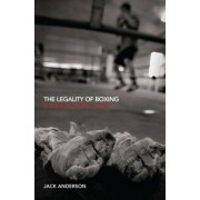 The Legality of Boxing by Jack Anderson