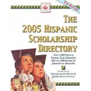The Hispanic Scholarship Directory by National Hispanic Press Foundation