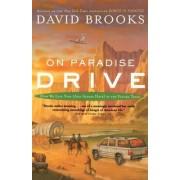 On Paradise Drive by David Brooks
