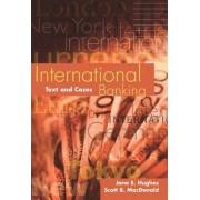 International Banking by Jane E. Hughes