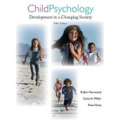 Child Psychology by Robin L. Harwood
