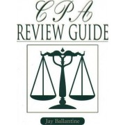 CPA Review Guide by Jay Ballantine
