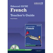 Edexcel GCSE French Foundation Teachers Guide by Tracy Traynor