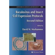 Baculovirus and Insect Cell Expression Protocols (Methods in Molecular Biology)