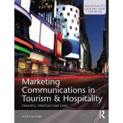 Marketing Communications in Tourism and Hospitality by Scott McCabe
