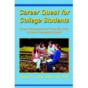 Career Quest for College Students by Robert T Uda