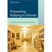 Preventing Bullying in Schools by Chris Lee