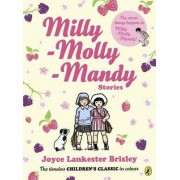 Milly Molly Mandy Stories: Colour Young Readers Ed by Joyce Lankester Brisley