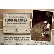 The Appalachian Trail Food Planner by Lou Adsmond