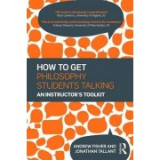 How to Get Philosophy Students Talking by Andrew Fisher