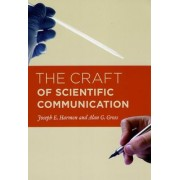 The Craft of Scientific Communication by Joseph E. Harmon