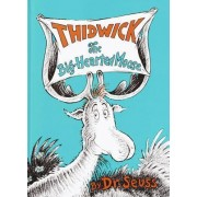 Thidwick the Big-Hearted Moose by Dr Seuss
