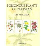 Poisonous Plants of Pakistan by S H Abid Askari