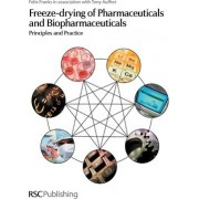 Freeze-Drying of Pharmaceuticals and Biopharmaceuticals by Felix Franks