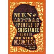 Men of Letters & People of Substance by Roberto de Vicq de Cumptich