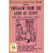 The Swallow From The Land Of Egypt, And Other Charming Tales (Books For The Bairns, 170)