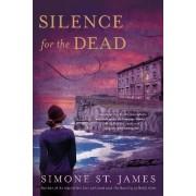 Silence for the Dead by Simone St James