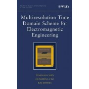 Multiresolution Time Domain Scheme for Engineering Applications by Yinchao Chen