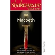 Shakespeare Made Easy - Macbeth by Alan Durband